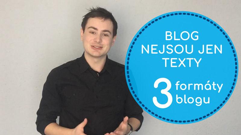 Blog nejsou jen textové články - 3 formáty blogu - Daniel Križák